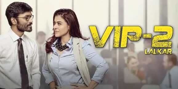 VIP 2 Hindi Dubbed South Indian Movie